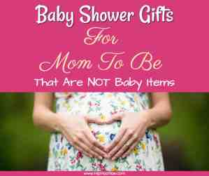 Gifts for Moms to be that are not baby items