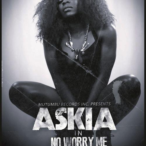 Askia-No-Worry-Me-Art