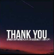 Mp3 Download Danger Shayumthetho & K-zin Isgebengu 2020 ft. Cairo Cpt – Thank You