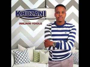 Khuzani 2020 Songs & Album Mp3 Download : Ngake Ngazenza Fakaza