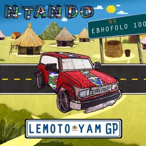 Ntando – Lemoto Yam Mp3 Download Fakaza (Lemoto Yam)
