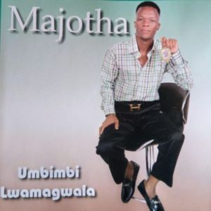 Umajotha Umbimbi Lamagwala Album zip Mp3 Download 2020 Songs