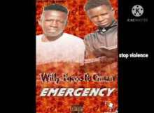 Willy-Force ft Cman Emergency Mp3 Download Fakaza