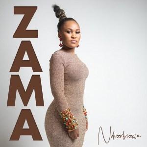 Zama – Ndizobizwa Mp3 Download Fakaza   Mp4 Video lyrics
