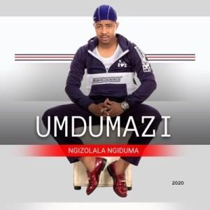 Umdumazi (AMAGOSO) 2020 Umlaba Full Song Mp3 Download