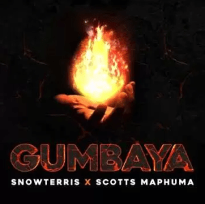 SnowTerris ft Scotts Maphuma – Gumbaya Mp3 Download Fakaza