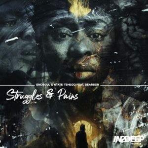 Enosoul - Struggle And Pain Mp3 Download Fakaza