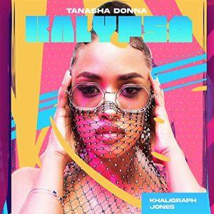 Download Mp3 Tanasha Donna - KALYPSO FT. KHALIGRAPH JONES