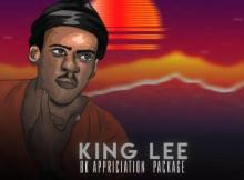 EP: King Lee – 8K Appreciation Package Mp3 Download Fakaza
