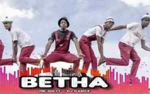Mr Six21 & DJ Dance BETHA Mp3 Download Fakaza