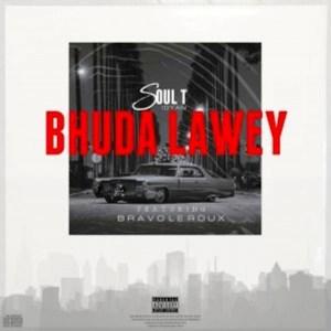 Soul-T Bhudda Lawey Mp3 Download Fakaza