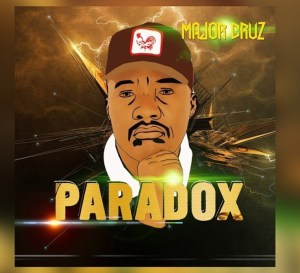 Major Cruz Paradox Mp3 Download Fakaza