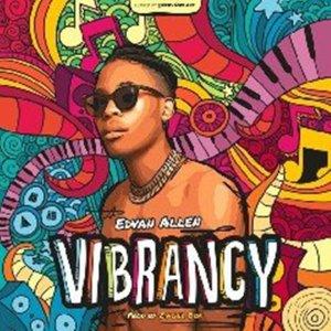 Edvan Allen – Vibrancy Album Mp3 Download Fakaza