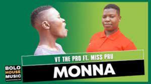 VT The Pro Monna (Original) ft Miss Pru Mp3 Download Fakaza