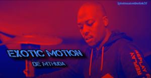 De Mthuda - Exotic Motion (Main Mix) Mp3 Download
