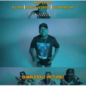 Download Mp3 Professor – Sekawinile ft. DJ Tira, Kamo Letsosa & Pex Africah