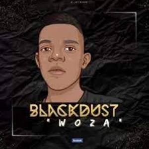 BlackDust Woza – No Name (John Wick) Mp3 Download Fakaza