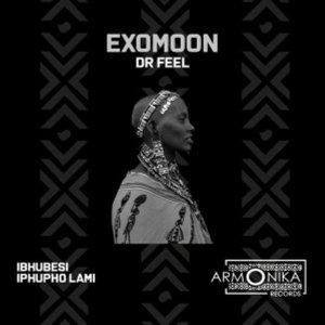Dr Feel – Exomoon EP Mp3 Download Fakaza 2021