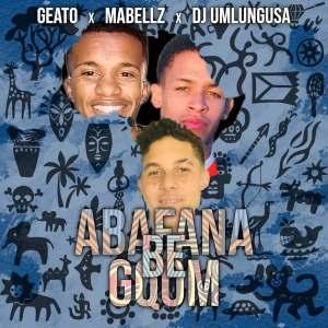 Geato, Mabellz & Dj UmlunguSA – Abafana Be Gqom EP Mp3 Download