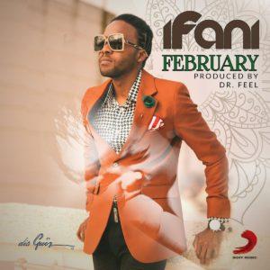 Ifani – February Mp3 Download Fakaza