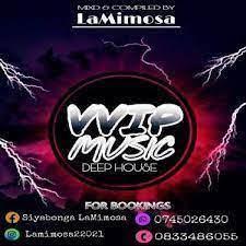 La mimosa – Vvip music Mp3 Download Fakaza