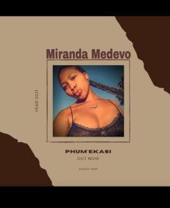 Miranda Medevo Phum'ekasi Mp3 Download Fakaza