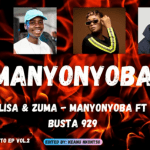 Reece Madlisa & Zuma – Manyonyoba Mp3 Download Fakaza