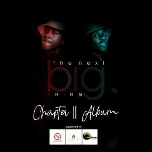 Download Mp3 Danger Shayumthetho & K-zin – The Next Big Thing Chapter II (Album)