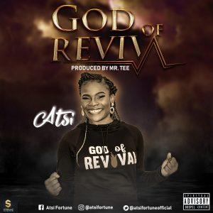 Atsi – God of Revival Mp3 Download Fakaza