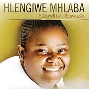 Hlengiwe Mhlaba - Esandleni Somusa Mp3 Download Fakaza