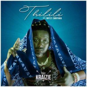 Thrilili - Kraizie Mp3 Download Fakaza 2021 Songs
