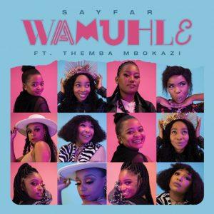 Themba Mbokazi X Sayfar – Wamuhle Mp3 Download Fakaza
