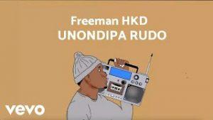 Freeman HKD – Unondipa Rudo Mp3 Download Fakaza