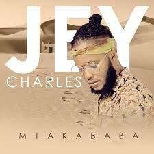 Jey Charles – Mtakababa ALBUM Mp3 Download Fakaza | New Songs