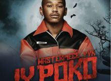 Masterpiece YVK IYiPOKO Ep Mp3 Download Fakaza