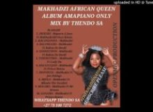 thendo sa – makhadzi african queen new album amapiano mix mp3 download