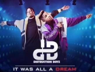 ALBUM: Distruction Boyz - It Was All A Dream