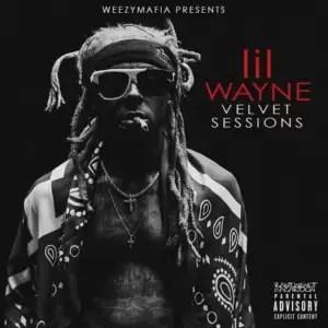 ALBUM: Lil Wayne – Velvet Session (Zip File)