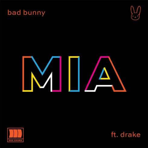 Bad Bunny – MIA (feat. Drake) (CDQ)
