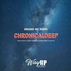 EP: ChronicalDeep – Dreams We Share 1 (Zip File)