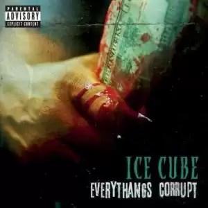 Ice Cube – Non Believers