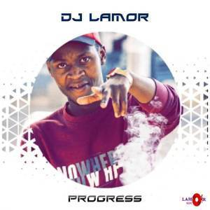 EP: DJ Lamor – Progress (Zip file)