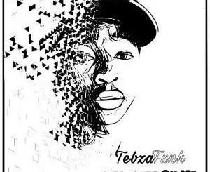 TebzaFunk - Feeling Ft. Mgijimi, Charity, Sandzsation & Amanda [Remastered]