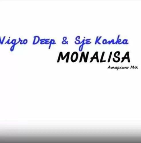 Vigro Deep & Sje Konka – Monalisa (Amapiano Mix)
