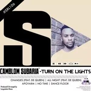 Camblom Subaria – All Night Ft. De Queen