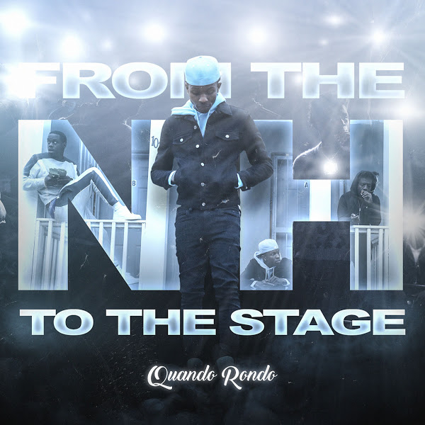 ALBUM: Quando Rondo - From the Neighborhood to the Stage