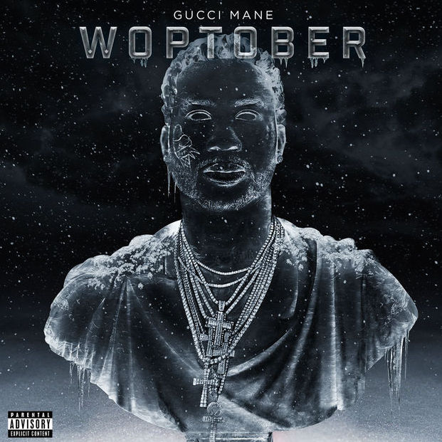 Image result for WOPTOBER - Gucci Mane album cover