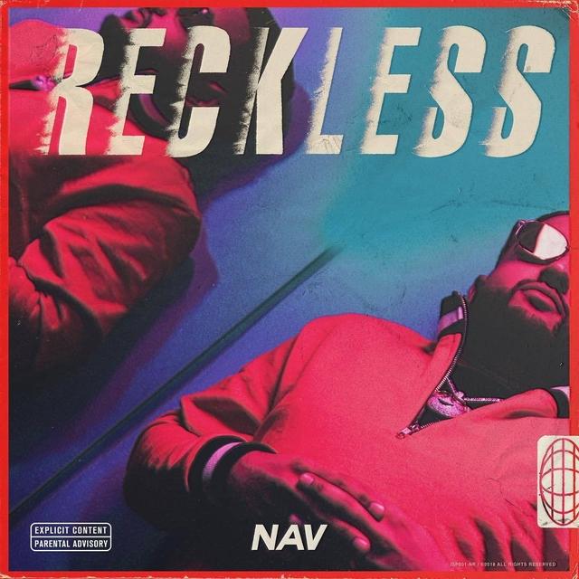 Nav's Reckless