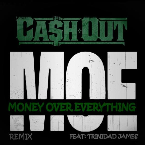 cash-out-moe-remix-trinidad-james