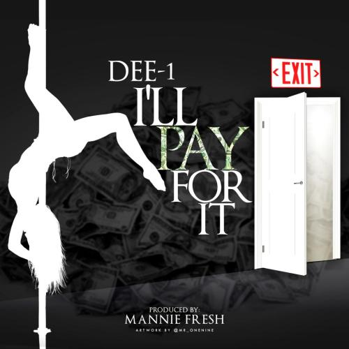 Dee-1 Pay For It